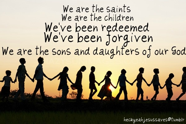 We are Saints